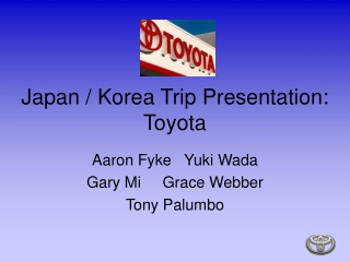 Japan &Korea Trip Presentation:Toyota