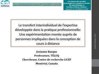 Le transfert interindividuel de l expertise d velopp e dans la pratique professionnelle: Une exp rimentation men e aupr