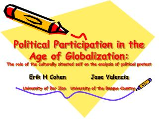 Political Participation in the Age of Globalization:  The role of the culturally situated self on the analysis of politi