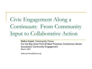 Civic Engagement Along a Continuum:  From Community Input to Collaborative Action