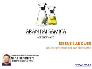 Essensielle oljer gran balsamica
