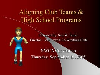 Aligning Club Teams   High School Programs