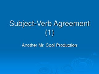 Subject-Verb Agreement 1