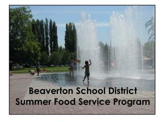 Beaverton School District Summer Food Service Program