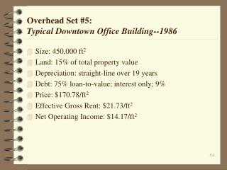 Overhead Set 5:   Typical Downtown Office Building--1986