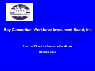 Bay Consortium Workforce Investment Board, Inc.