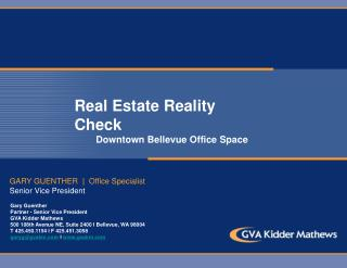 Real Estate Reality Check         Downtown Bellevue Office Space