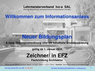 Lehrmeisterverband  lvz-a  SAL bisherige Bezeichnung: Lehrmeisterverband Hochbauzeichner LVH-SAL  Willkommen zum Informa