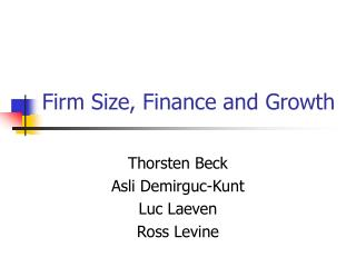 Firm Size, Finance and Growth