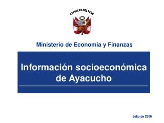 Informaci n socioecon mica de Ayacucho