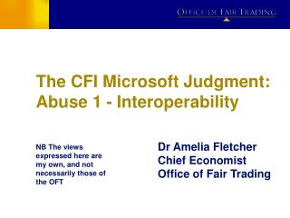 The CFI Microsoft Judgment: Abuse 1 - Interoperability