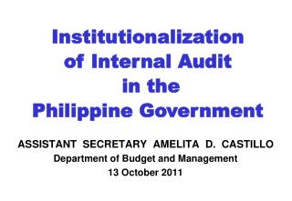 ASSISTANT  SECRETARY  AMELITA  D.  CASTILLO Department of Budget and Management 13 October 2011