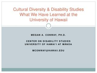 Cultural Diversity  Disability Studies  What We Have Learned at the  University of Hawaii