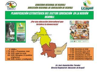PLANIFICACI N ESTRAT GICA DEL SECTOR EDUCACI N  EN LA REGI N UCAYALI.