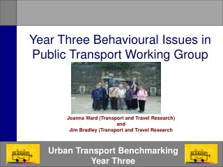 Year Three Behavioural Issues in Public Transport Working Group