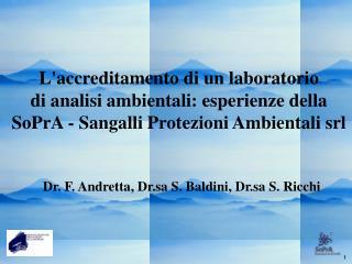 Laccreditamento di un laboratorio  di analisi ambientali: esperienze della SoPrA - Sangalli Protezioni Ambientali srl