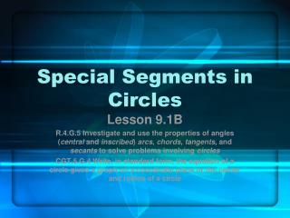 Special Segments in Circles