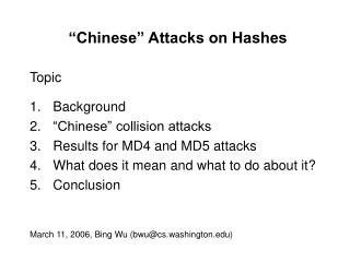 Chinese  Attacks on Hashes