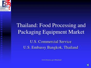 Thailand: Food Processing and Packaging Equipment Market