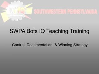 SWPA Bots IQ Teaching Training