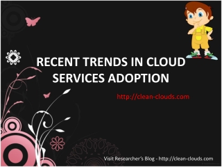 28.RECENT TRENDS IN CLOUD SERVICES ADOPTION