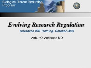 Evolving Research Regulation  Advanced IRB Training- October 2006