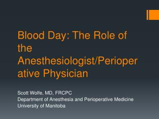 Blood Day: The Role of the Anesthesiologist
