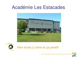 Acad mie Les Estacades