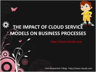 31.THE IMPACT OF CLOUD SERVICE MODELS ON BUSINESS PROCESSES