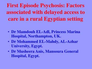 First Episode Psychosis: Factors associated with delayed access to care in a rural Egyptian setting