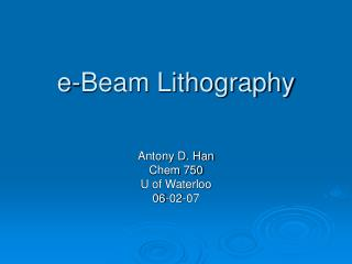E-Beam Lithography