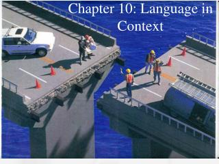 Chapter 10: Language in Context