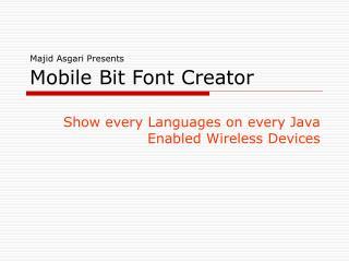 Mobile Bit Font Creator