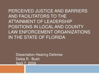 Perceived Justice and Barriers and Facilitators to the Attainment of Leadership Positions in Local and County Law Enforc