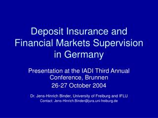 Deposit Insurance and Financial Markets Supervision in Germany