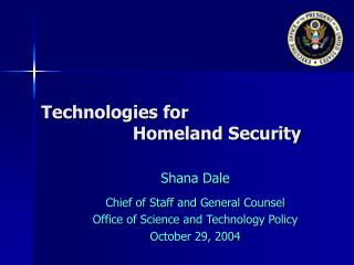 Technologies for                     Homeland Security