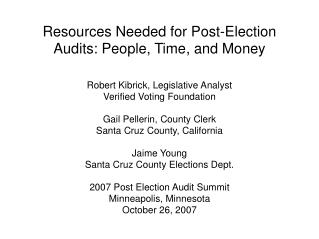 Resources Needed for Post-Election Audits: People, Time, and Money
