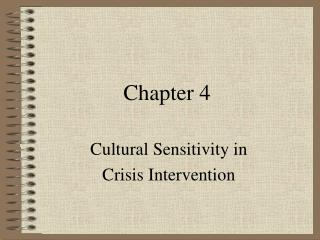 Cultural Sensitivity in Crisis Intervention