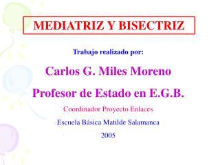MEDIATRIZ Y BISECTRIZ