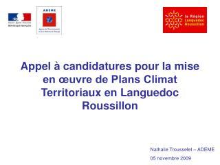 Appel   candidatures pour la mise en  uvre de Plans Climat Territoriaux en Languedoc Roussillon