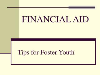Tips for Foster Youth