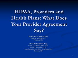 HIPAA, Providers and Health Plans: What Does Your Provider Agreement Say