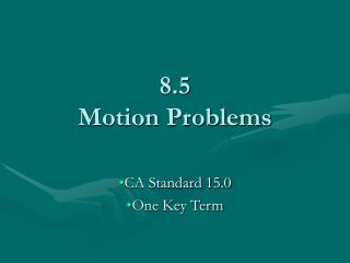8.5 Motion Problems