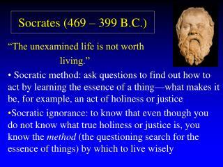 Socrates 469   399 B.C.