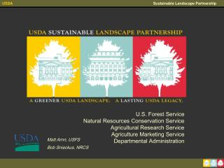 U.S. Forest Service Natural Resources Conservation Service Agricultural Research Service Agriculture Marketing Service D