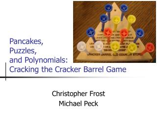 Pancakes, Puzzles, and Polynomials: Cracking the Cracker Barrel Game
