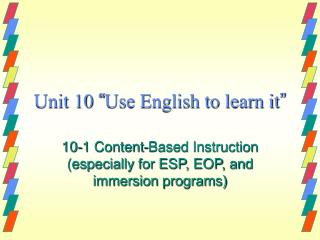 Unit 10  Use English to learn it