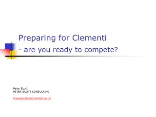 Preparing for Clementi  - are you ready to compete