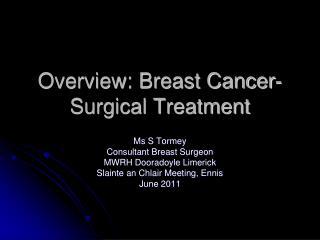 Overview: Breast Cancer- Surgical Treatment