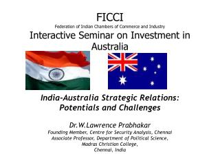 FICCI Federation of Indian Chambers of Commerce and Industry Interactive Seminar on Investment in Australia
